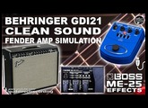 Behringer GDI21 CLEAN SOUND [Fender Amp Sim] + BOSS ME-25 DISTORTIONS and EFFECTS.
