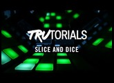 Maschine TruTorials S04: E07 Slice And Dice