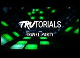 Maschine TruTorials S04: E010 Travel Party