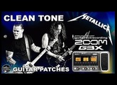 ZOOM G3 METALLICA CLEAN TONE [Som Limpo] Guitar Patches.