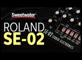 Roland SE-02 Demo with Scott Tibbs