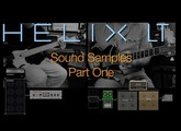 Helix LT Sound Samples: Electric and Bass Guitar – Part 1