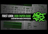 ARTFX First look: Rob Papen RAW Distortion Softsynth