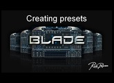 Rob Papen Blade and creating presets.