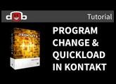 How to set up Program Changes & Quickload in Kontakt 5 (Tutorial)