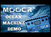 Mooer Ocean Machine Demo (All effect types)