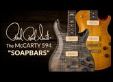 The PRS McCarty 594 Soapbars with Bryan Ewald | PRS Guitars