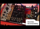 Music nStuff @ SuperBooth 2017: Eventide Eurorack Delay prototype