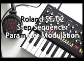 Roland SE-02 Step Sequencer Parameter Modulation