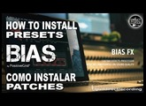 BIAS FX How to IMPORT PRESETS [Install Patches] Positive Grid.