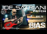 BIAS FX JOE SATRIANI DISTORTION Satch Tone [PRESET DOWNLOAD].