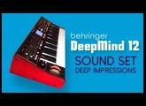 "BEHRINGER DEEPMIND 12 | SOUND SET ""Deep Impressions"" by AnalogAudio1 | HD DEMO"