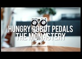 Hungry Robot Pedals The Monastery (demo)