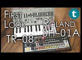 Roland SH-01A and TR-08 | First Look