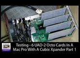 Testing 6 UAD 2 Octo Cards In a Mac Pro With Cubix Xpander Part 1