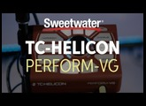 TC-Helicon Perform-VG Vocal Processor Demo