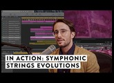 In Action: Spitfire Symphonic Strings Evolutions