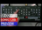 Sonic LAB: Roland SE-02 Analog Mono Synth Preview