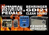 Behringer GDI21 CLEAN + DISTORTION PEDALS [Boss ST-2 and MXR Dime Dist] USB REC.