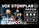 VOX STOMPLAB Ig IIg JOHN PETRUCCI Guitar Tone [DISTORTION] patches.