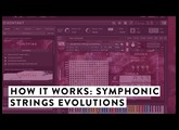 How It Works: Spitfire Symphonic Strings Evolutions