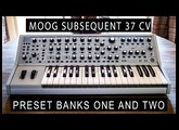 MOOG SUBSEQUENT 37 CV - PRESETS (BANK ONE AND TWO)
