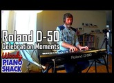 Roland D-50 Celebration Moments with Woody Piano Shack