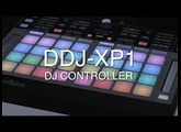 Pioneer DJ DDJ-XP1 Official Introduction