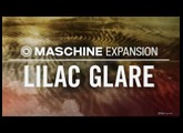 LILAC GLARE - Pop & R'n'B Expansion - Maschine Tous les kits & patterns - NI