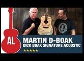 Martin D-Boak Reviewed by Dick Boak Himself!