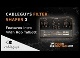 Cableguys Filtershaper 3 Plugin Overview - With Rob Talbott from Dodge & Fuski