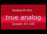 Roland M-VS1. Part 1. Presets #1-100