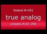 Roland M-VS1. Part 2. Presets #101-200