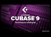 Tutoriel Cubase 9 - Techniques avancées