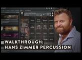 Walkthrough: Hans Zimmer Percussion