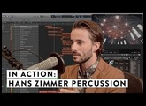 In Action: Hans Zimmer Percussion
