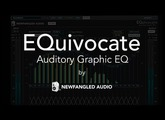 New! EQuivocate by Newfangled Audio - Free Thru Oct. 31, 2017