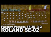 ROLAND SE-02 Studio Electronics // PART 2 // PLAYING PATCHES 17-35