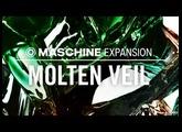 MOLTEN VEIL - Tech House Expansion - Maschine Tous les kits & patterns - NI