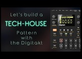 Let's Create: Tech-House Pattern with the Elektron Digitakt