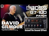 BOSS GT-100 DAVID GILMOUR Sound on Sound Effect [PATCH].