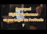 Pourquoi Digital Performer ?