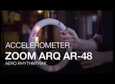 The Zoom ARQ AR-48: Accelerometer