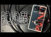 Devi Ever Ruiner - Bass Demo