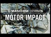 MOTOR IMPACT - contemporary electronic music Expansion - Maschine Tous les kits & patterns - NI