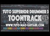 Tuto Superior Drummer 3 Toontrack (Extrait Gratuit)