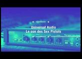 Le son des Sex Pistols avec des plugins UAD