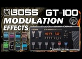 BOSS GT-100 MODULATION - All Effects - Chorus, Phaser, Flanger, Harmonist...