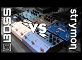 Boss vs Strymon - Shootout of the MEGA pedals!