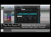Newfangled Audio & Eventide - Elevate Plugin Walk Through